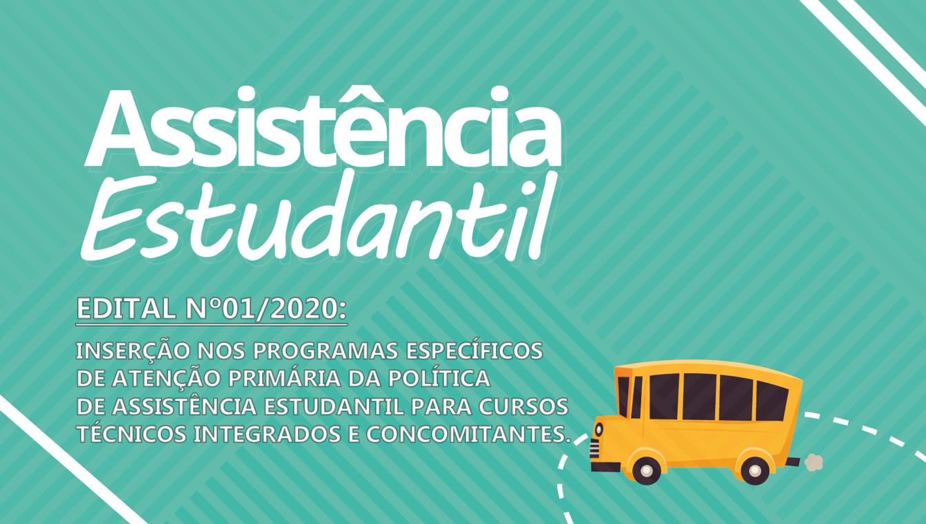 EDITAL Nº 01/2020 - Inserção nos programas específicos de atenção primária da política de assistência estudantil.